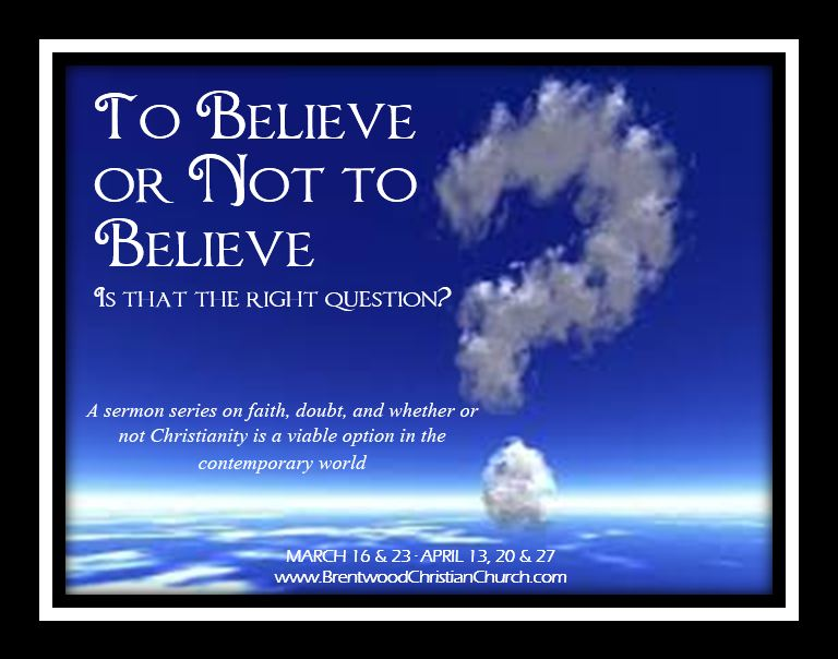 To Believe or Not to Believe graphic_updated